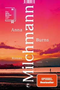 Anna Burns, Milchmann